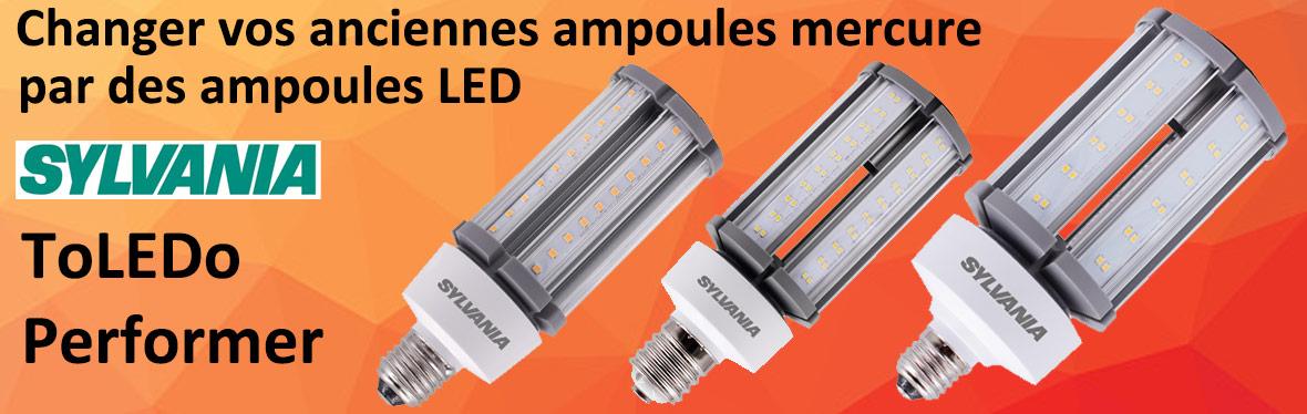 Ampoules LED pour le remplacement des ampoules mercure